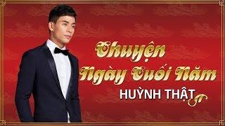Chuyện Ngày Cuối Năm - Huỳnh Thật [Audio Official]