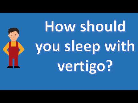 How should you sleep with vertigo ? | Health Channel