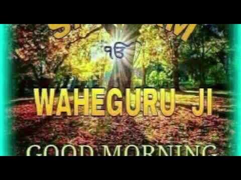 Satnam Waheguru Ji Good Morning Youtube