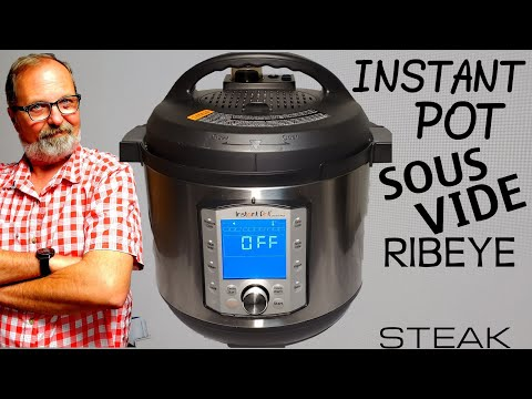 How to SOUS VIDE in INSTANT POT DUO EVO PLUS | RIBEYE STEAK | YES YOU CAN DO IT Anova vs Instant Pot