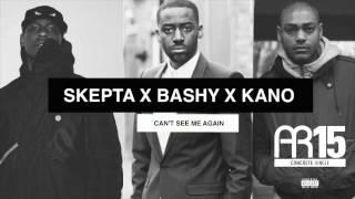 SKEPTA X BASHY X KANO - CAN