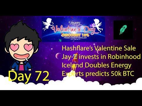 Cloud Mining - Day 72 - Hashflare Valentine's Sale, Jay-Z backs Robinhood, Iceland uses 2x Energy