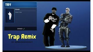 Fortnite | Tidy Emote Trap Remix