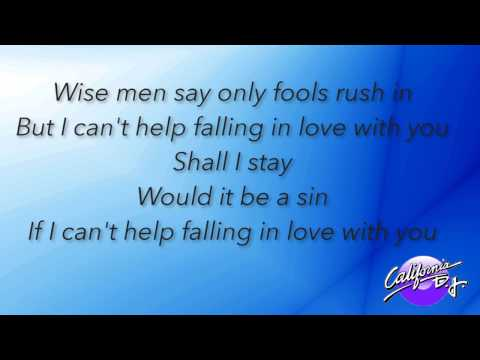 Can't Help Falling in Love- Elvis Presley Lyric Version