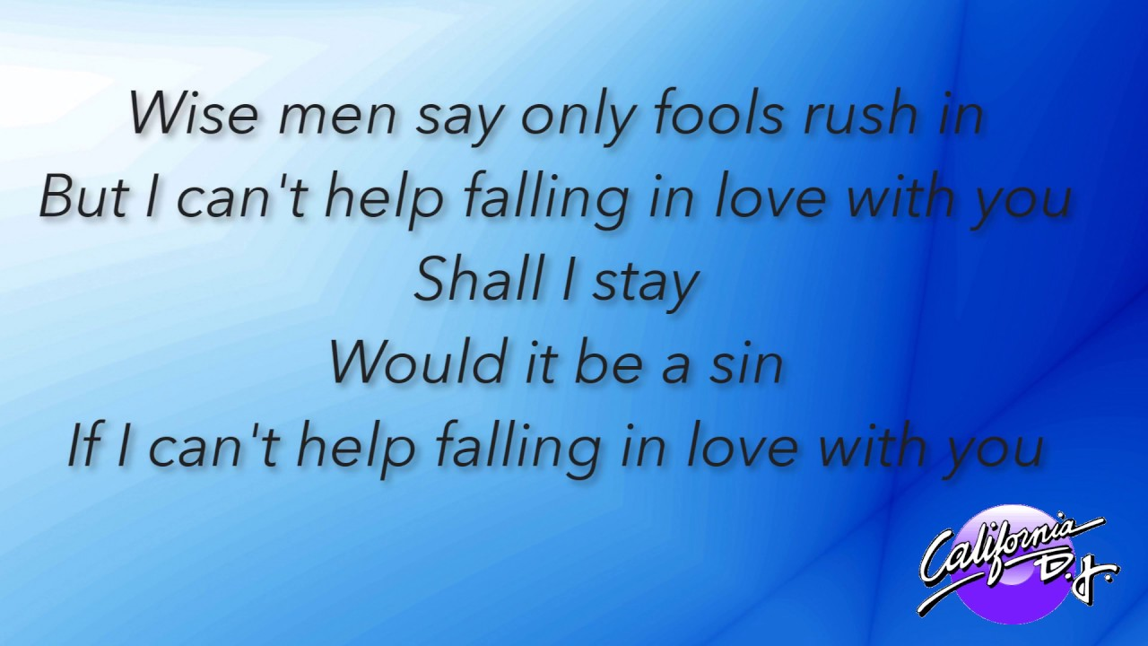 Can T Help Falling In Love Elvis Presley Lyric Version Youtube
