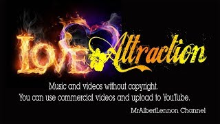 Love attraction: Music and videos without copyright.