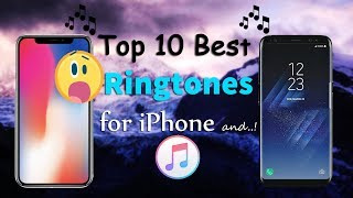 New* Top 10 best Ringtones for iPhone no jailbreak ios 11 and lower versions  ( ios & Android ) 2017