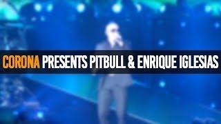 Concert Recap | Corona Extra Presents: Enrique Iglesias & Pitbull