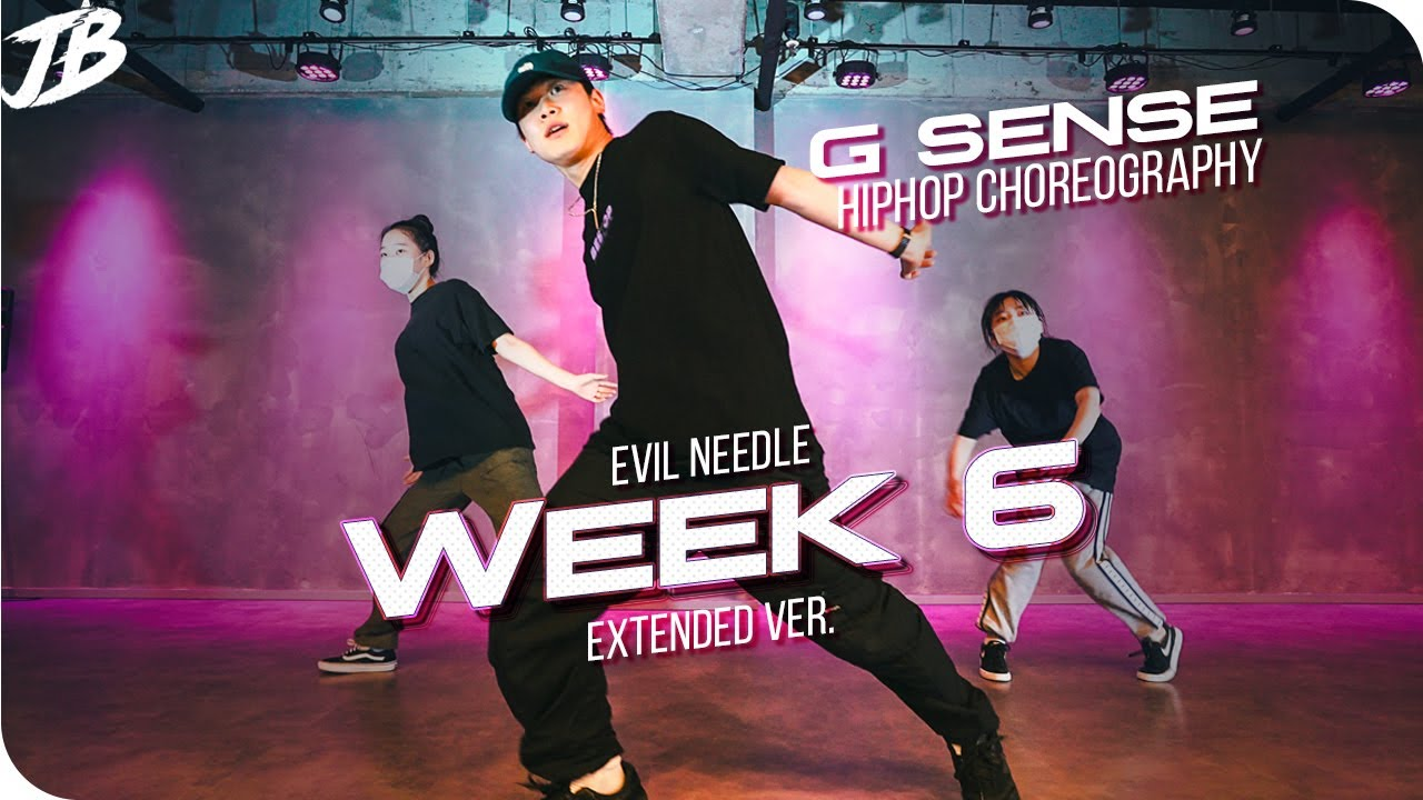 [Hiphop Choreography] Evil Needle - Week 6 (Extended Ver.) / G SENSE