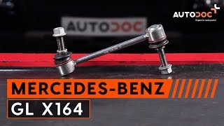 How to change front anti roll bar link MERCEDES-BENZ GL X164 TUTORIAL | AUTODOC