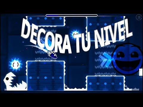 como decorar tu nivel de geometry dash 2.11 (Wizard gd)