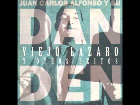 Juan Carlos Alfonso Y Su Dan Den - De Todas Formas Van A Hablar