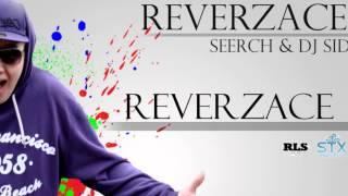 SEERCH & DJ SID - Reverzace (Reverzace EP 2012)