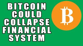 Bitcoin Could COLLAPSE Financial System According to China Central Bank Advisor!