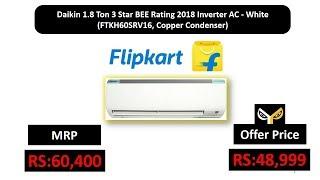 Daikin 1.8 Ton 3 Star BEE Rating 2018 Inverter AC - White (FTKH60SRV16, Copper Condenser)
