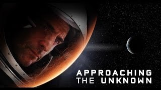 Approaching the Unknown 2016 فيلم مترجم