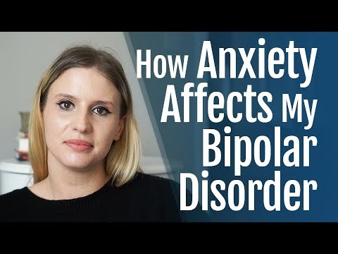 How Anxiety Affects My Bipolar Disorder
