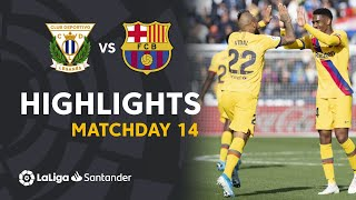 Highlights CD Leganes vs FC Barcelona (1-2)