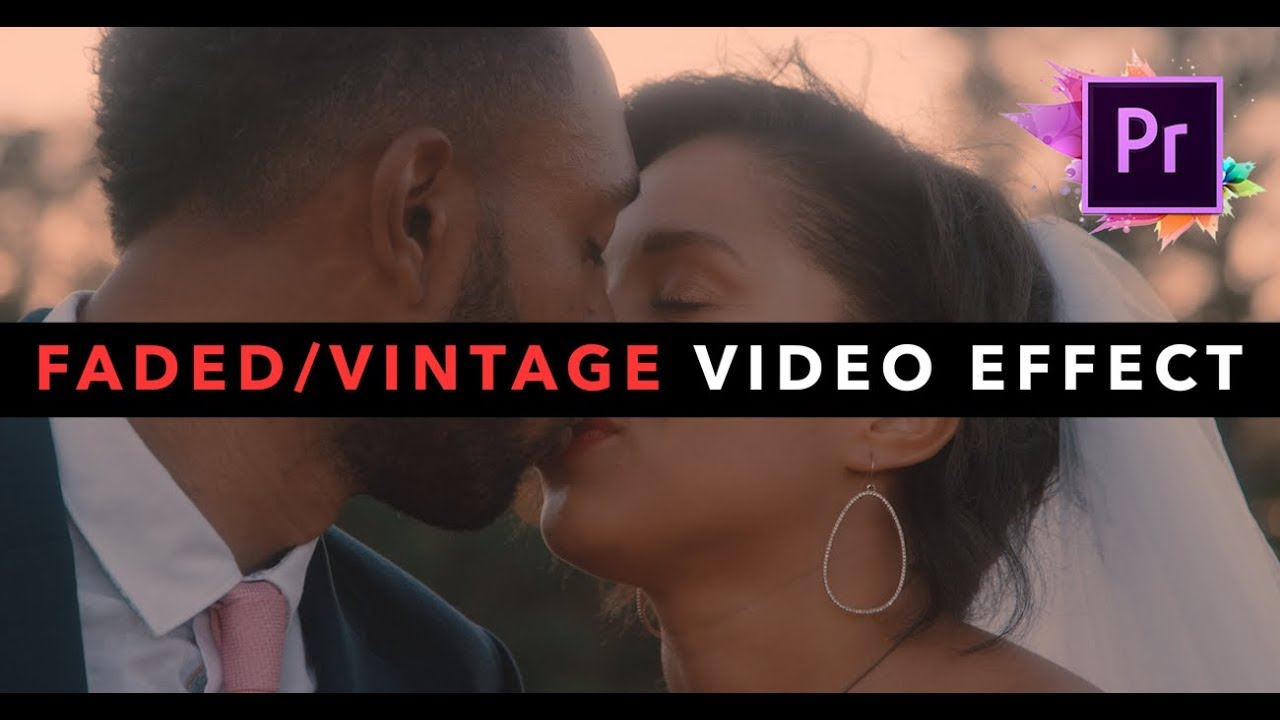 VINTAGE/FADED Look For Your Videos! (Adobe Premiere Pro) - YouTube