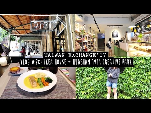 TAIWAN EXCHANGE | VLOG #28: IKEA Cafe? + Huashan 1914 Creative Park