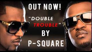 P Square releases new album 'Double Trouble'
