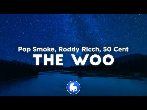 Pop Smoke – The Woo (Clean – Lyrics) ft. 50 Cent, Roddy Ricch