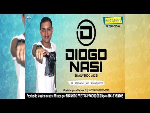 Diogo Nasi - Pra Fazer Amor -  Promocional