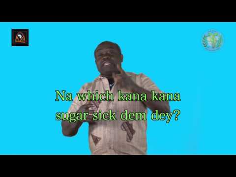 Ask Docta! Episode 1 Part 1 Sugar Sick (Pidgin)