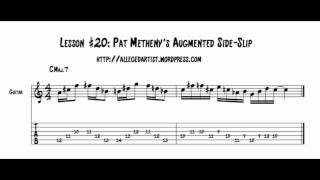 Lesson #20: Pat Metheny's Augmented Side-Slip