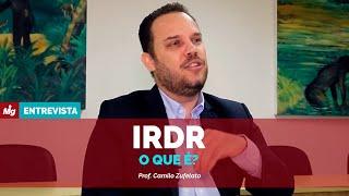 IRDR - O que é?