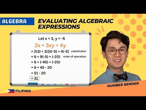 EVALUATING Algebraic Expressions in Filipino | ALGEBRA | PAANO