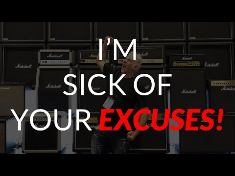 I'm Sick of Your Excuses!