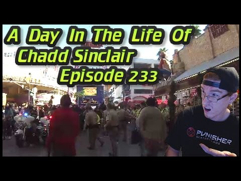 A Day In The Life Of Chadd Sinclair: Episode 233