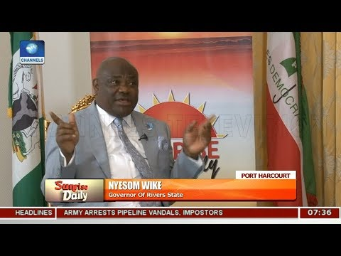 I Never Said President Buhari Should Not Come To Rivers State - Wike Pt.1 |Sunrise Daily|