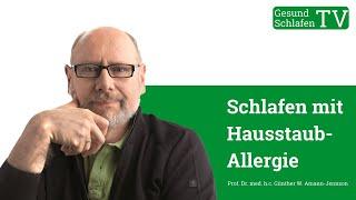 Schlafstörungen durch Hausstaub-Allergie & Hausstaubmilben-Allergie