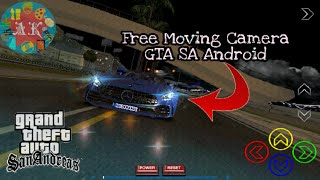 Free Moving Camera || GTA SA Android || Download Now