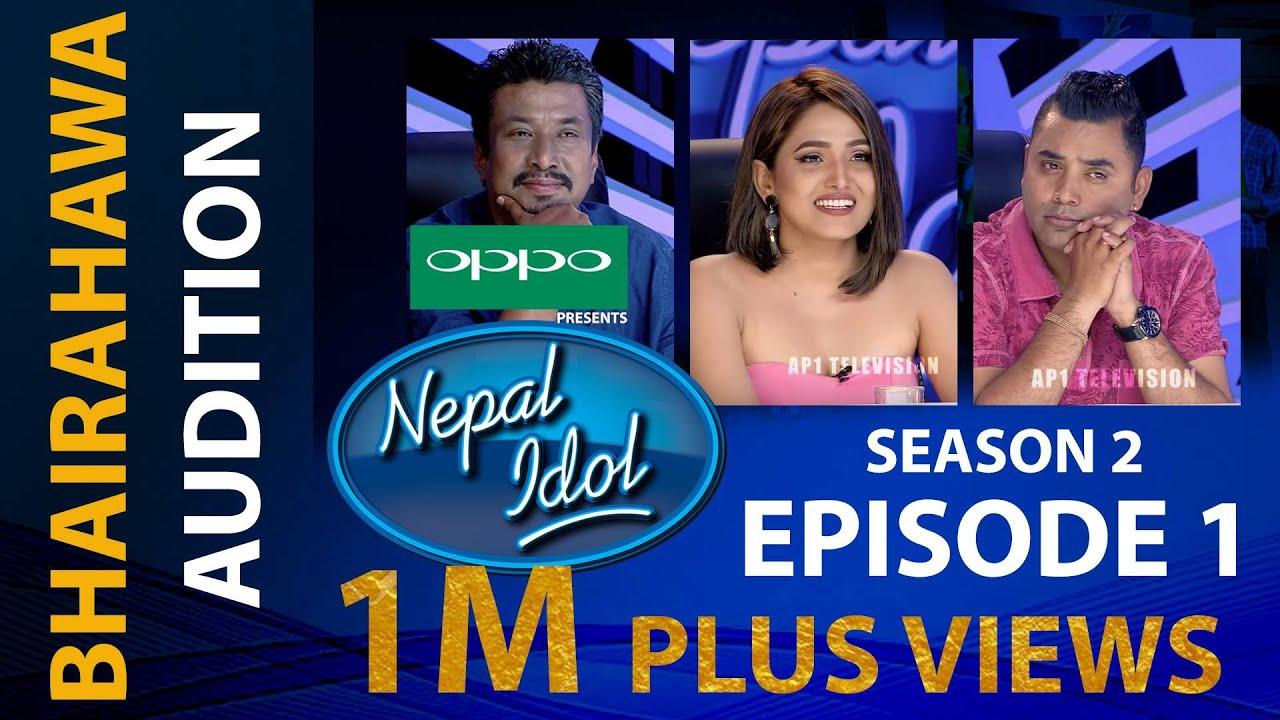 NEPAL IDOL II SEASON 2 II EPISODE 1 II AP1HD       नेपाल अाइडल २, एपिसाेड १
