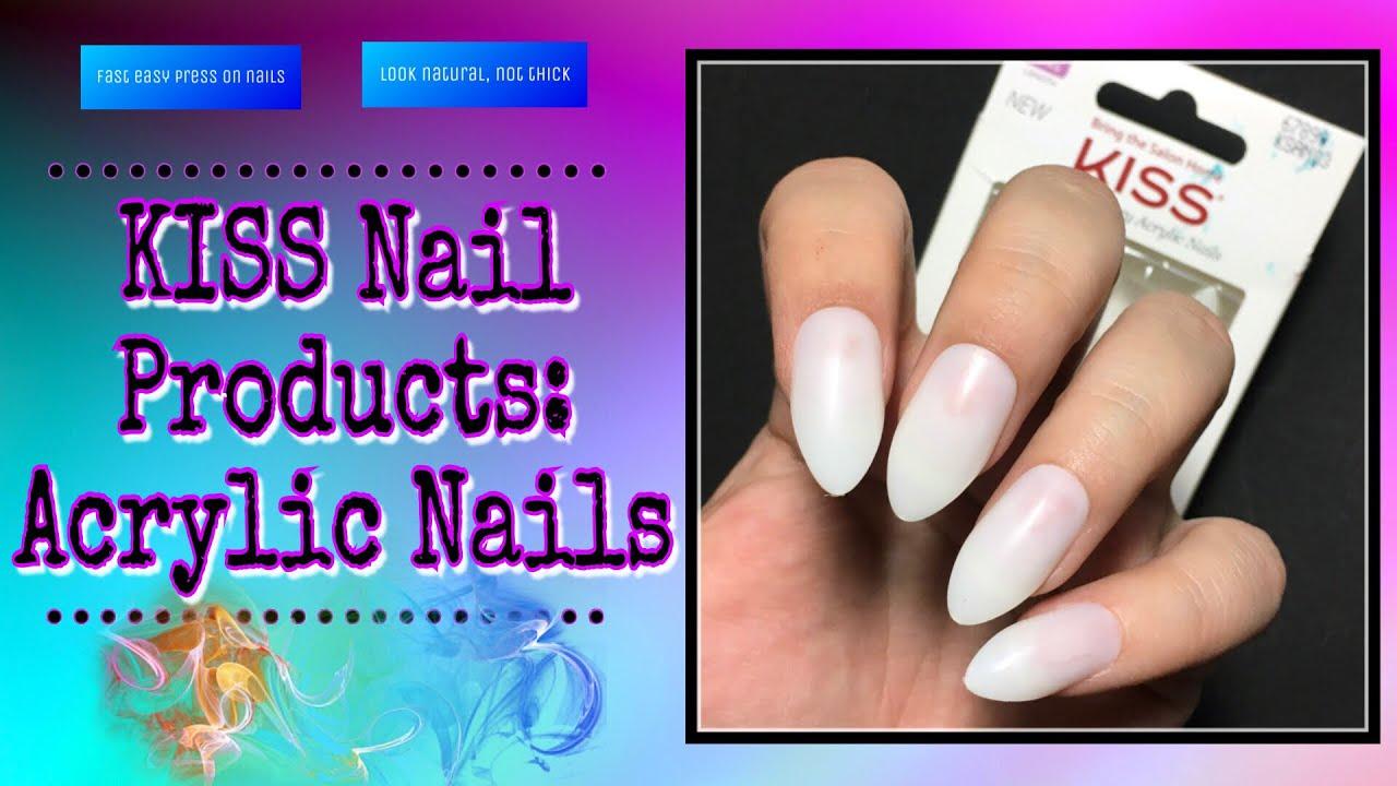 KISS Acrylic Press On Nails - YouTube