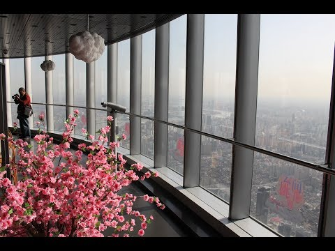 Shanghai Tower Tour / 上海中心大厦