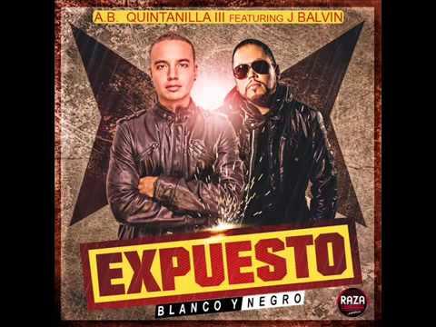 Expuesto J Balvin ft AB Quintanilla III