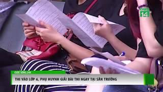 VTC14 | Thi vào lớp 6: Phụ huynh giải bài thi ngay tại sân trường