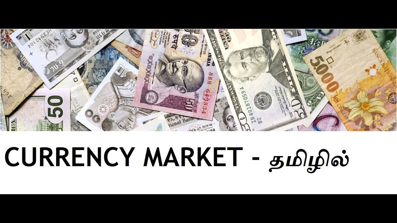 Forex Market Meaning In Tamil - Forex Trading 5