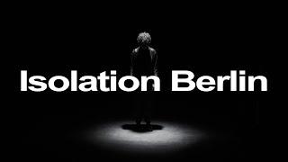 Isolation Berlin - Geheimnis
