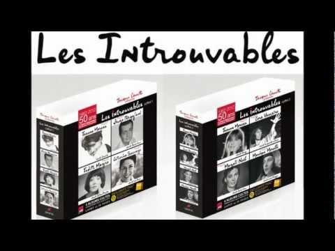 Les Productions Jacques Canetti présentent LES INTROUVABLES !