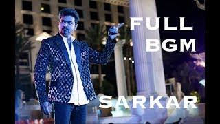 Sarkar Full BGM | Vijay | A. R. Rahman | A. R. Murugadoss