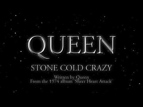 Queen - Stone Cold Crazy (Official Lyric Video)