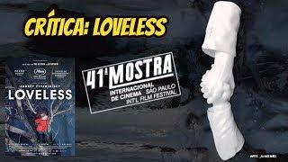 Crítica: Loveless, de Andrey Zvyagintsev