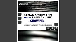 Showing (Fabian Schumann & Black Vel Remix)