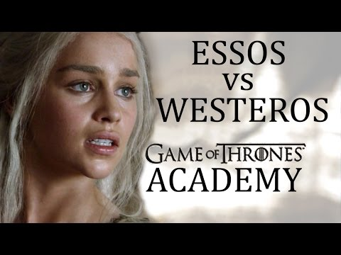 East vs West, Essos vs Westeros: which is more advanced?