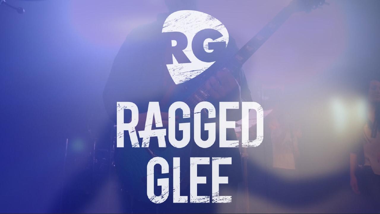 Ragged Glee